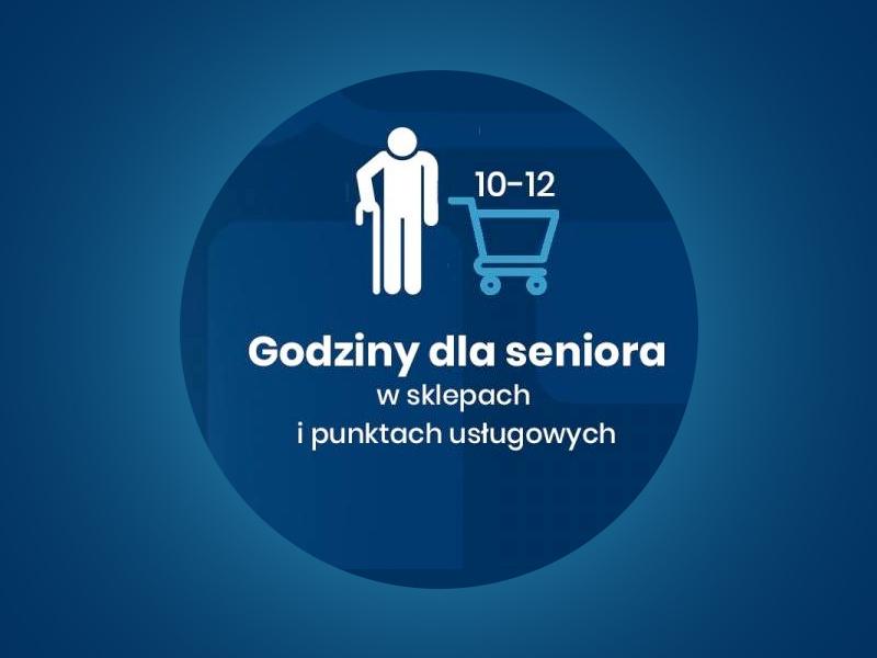 Godziny dla Seniorów w sklepach i punktach usługowych od dnia 15 października 2020